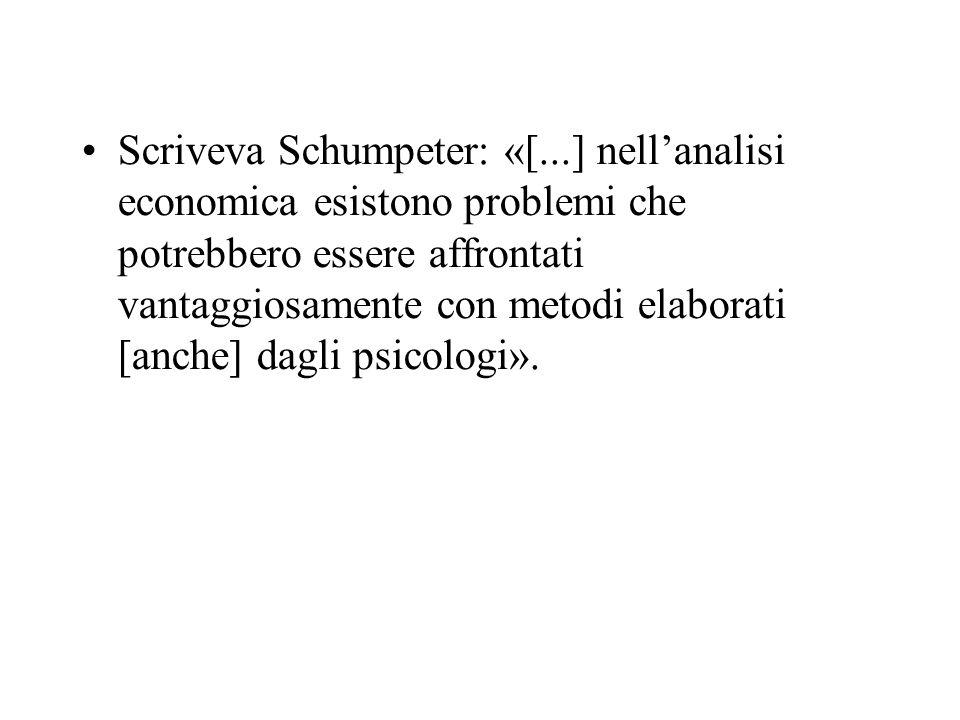 Scriveva Schumpeter: «[